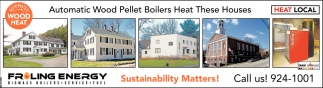 Automatic Wood Pellet Boilers Heat These Houses