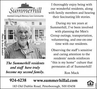 The Summerhill Residents And Staff Have Truly Become My Second Family