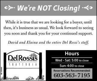 We're Not Closing!