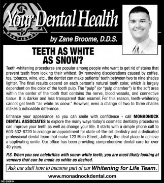 Teeth As White As Snow?