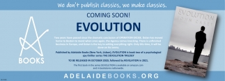 Coming Soon! Evolution