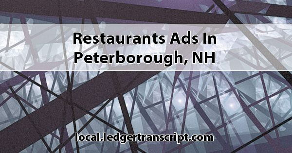 Restaurants Ads In Peterborough Nh